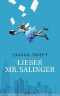 Lieber Mr. Salinger von Joanna Rakoff
