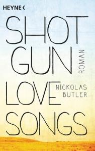 Shotgun Lovesongs von Nickolas Butler
