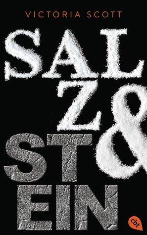 salz und stein