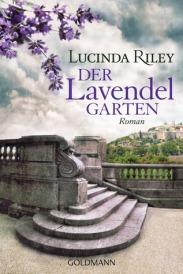 Der Lavendelgarten von Lucinda Riley
