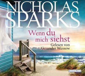 Wenn du mich siehst von Nicholas Sparks